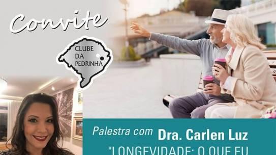 """Palestra com Dra. Carlen Luz """"Longevidade: O que eu tenho a ver com isso."""""""